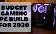 Budget Gaming PC Build for 2020