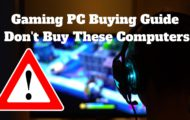 Gaming PC Buying Guide Don't Buy These Computers