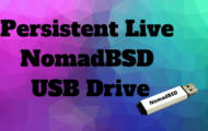 Persistent Live NomadBSD USB Drive