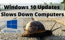 Windows 10 Updates Slows Down Computers
