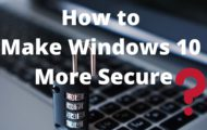 how to make windows 10 more secure