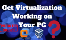 How to Get Virtualization Working on Your PC