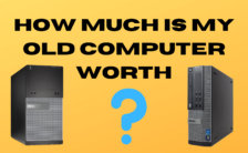 How Much is My Old Computer Worth