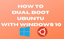 How To Dual Boot Ubuntu With Windows 10
