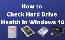 How to Check Hard Drive Health in Windows 10