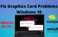How to Fix Graphics Card Problems Windows 10