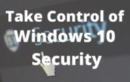 Take Control of Windows 10 Security