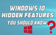 Windows 10 Hidden Features You Should Know