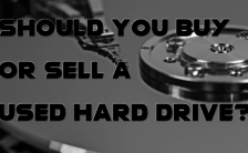 Should You Buy or Sell a Used Hard Drive