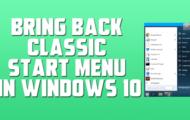 Bring Back The Classic Start Menu in Windows 10