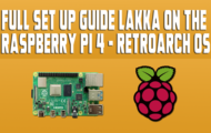 Full Set-Up Guide Lakka On The Raspberry Pi 4 - RetroArch OS