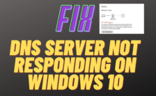 DNS Server Not Responding on Windows 10_ How To Fix Error In Windows
