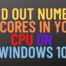 Find Out Number of Cores in your CPU on Windows 10