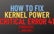 how to fix kernel power critical error 41