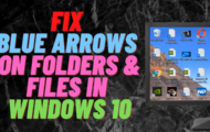 How to Fix Blue Arrows on Folders and Files in Windows 10