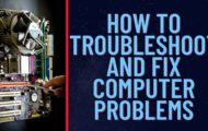 How to troubleshoot and fix computer problems