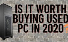 Is it worth buying used PC in 2020