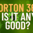 Norton 360 Is Norton Any Good