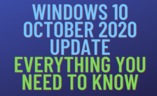 Windows 10 October 2020 Update: Everything You Need To Know