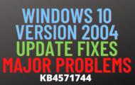 windows 10 version 2004 update fixes major problems