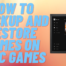How to Backup and Restore Games on Epic Games