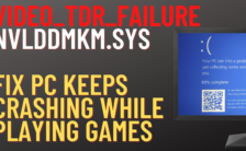 How to Fix Video_TDR_Failure nvlddmkm.syFix pc keeps crashing while playing games
