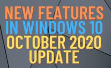 New Features in Windows 10 October 2020 Update