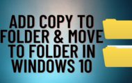 Add Copy To Folder & Move To Folder In Windows 10