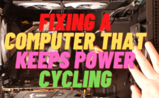 Fixing A Computer That Keeps Power Cycling