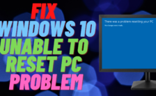 How to Fix Windows 10 Unable to Reset PC Problem