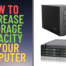 How to increase storage capacity in your computer
