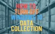 How to turn off Windows 10 data collection