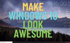 Make Windows 10 Look Awesome