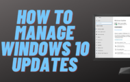 How to Manage Windows 10 Updates