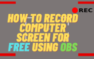 How to Record Computer Screen for FREE using OBS
