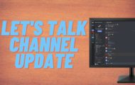 LET'S TALK CHANNEL UPDATE