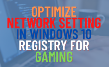Optimize Network Setting in Windows 10 Registry For Better Gaming Performance