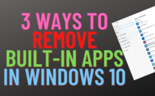 3 Ways to Remove Built-in Apps in Windows 10