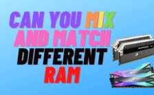 Can You Mix and Match Different RAM