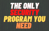 The Only Security Program You Need