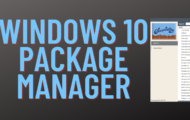 How to Install Windows 10 Package Manager