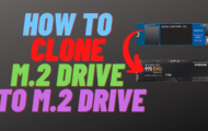 How to Clone M.2 NVME to M.2 NVME SSD