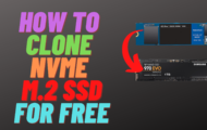 How to Clone NVMe M.2 SSD for FREE