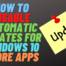 How to Disable Automatic Updates for Windows 10 Store Apps