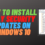 How to Only Install Security Updates on Windows 10