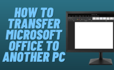 How to Transfer Microsoft Office to Another PC