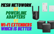 Mesh Network VS Powerline Adapters vs Wi-Fi Extenders - Which is Better