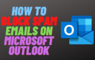 How to Block Spam Emails on Microsoft Outlook
