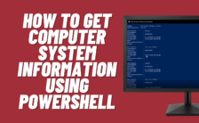 How to collect System Information using PowerShell