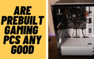 are prebuilt gaming pcs worth it?